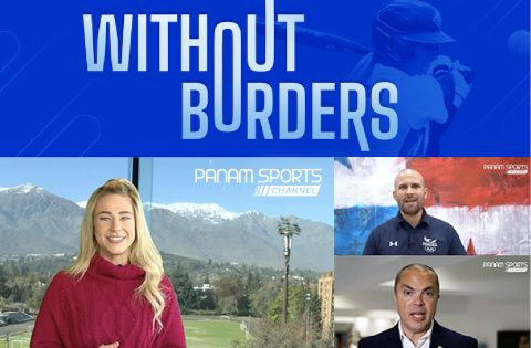 """PANAM SPORTS CHANNEL LAUNCHES NEW SERIES """"WITHOUT BORDERS"""""""